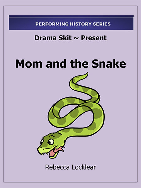 Mom and the Snake