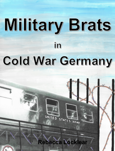 Military Brats in Cold War Germany