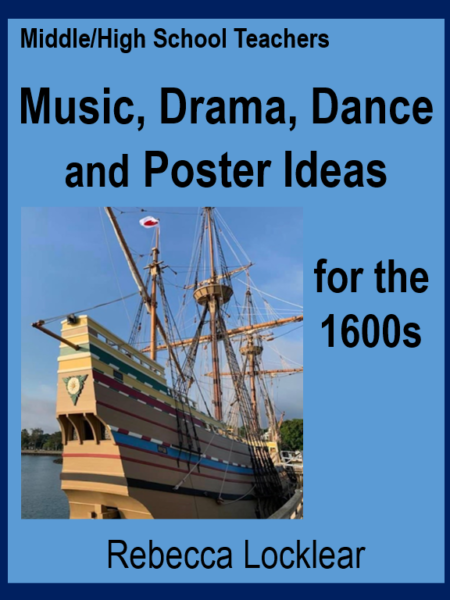 Music, Drama, Dance, and Poster Ideas for the 1600s