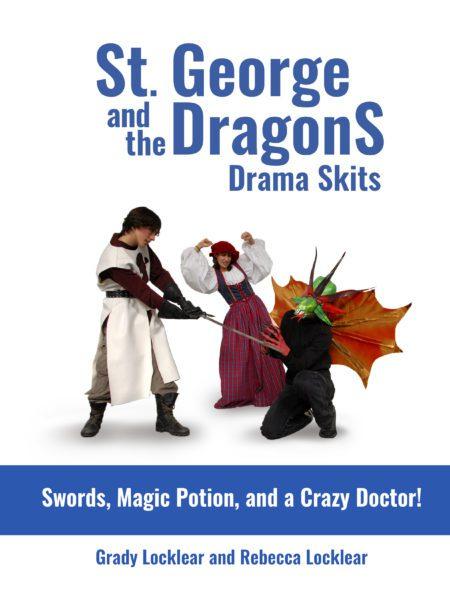 St. George and the DragonS Drama Skits